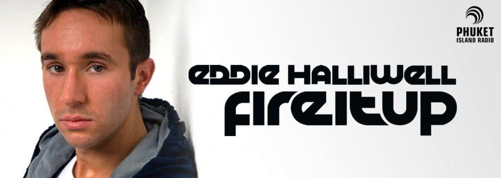 Eddie Halliwell Fire it up Radio Show
