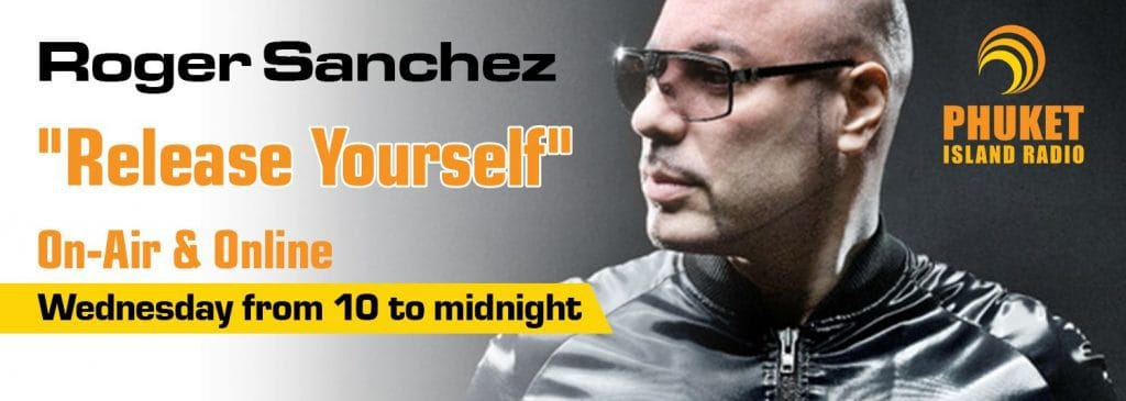 DJ Roger Sanchez picture banner Phuket FM Radio