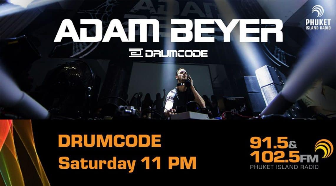 Adam Beyer - Drumcode on Phuket Radio