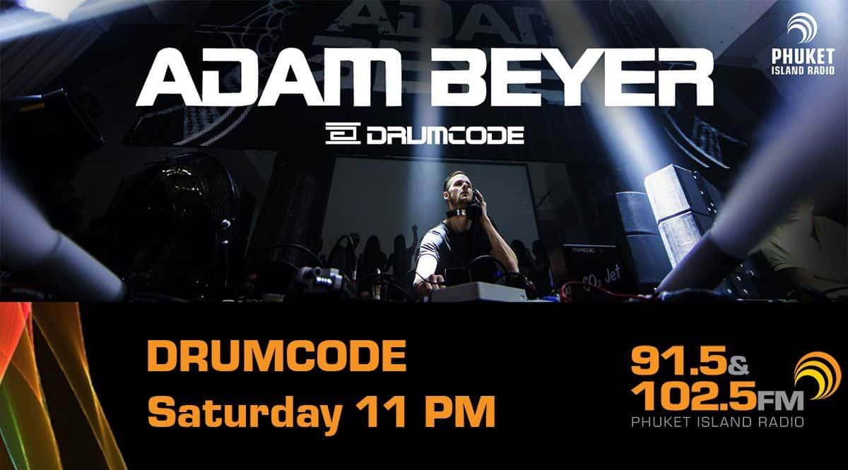 Adam Beyer - Drumcode on Phuket Radio