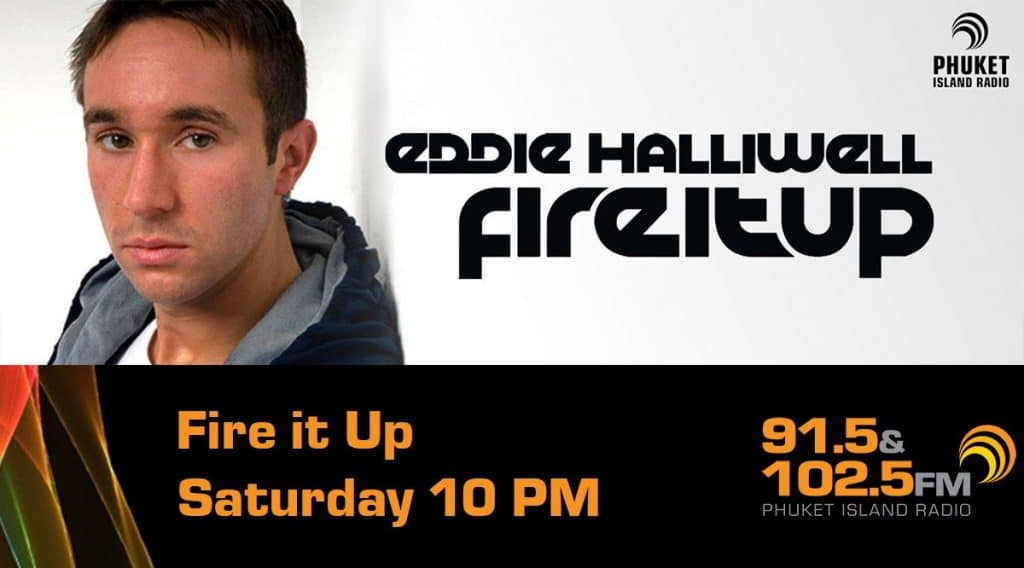 Eddie Halliwell Fire it up Phuket Radio