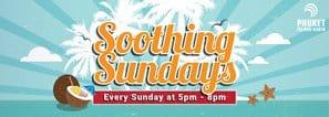 Sunday in Phuket Soothing Sunday's
